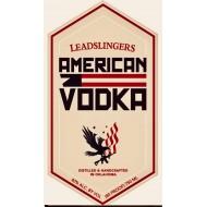 Leadslingers American Vodka