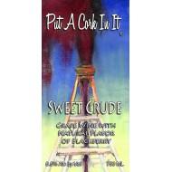 Put A Cork In It - Sweet Crude Sweet Red